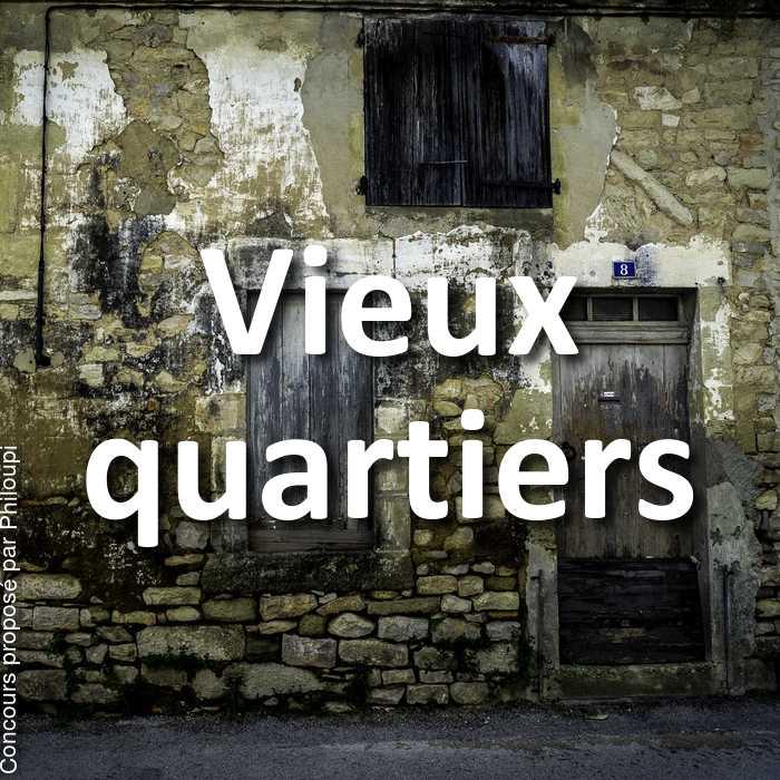 Concours Photo - Vieux quartiers