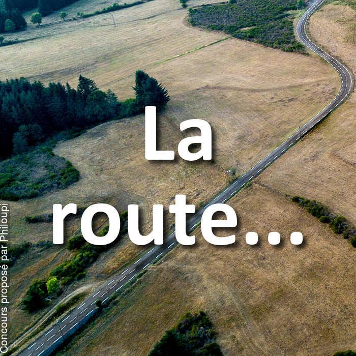 Concours Photo - La route...