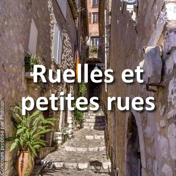 Concours Photo - Ruelles et petites rues