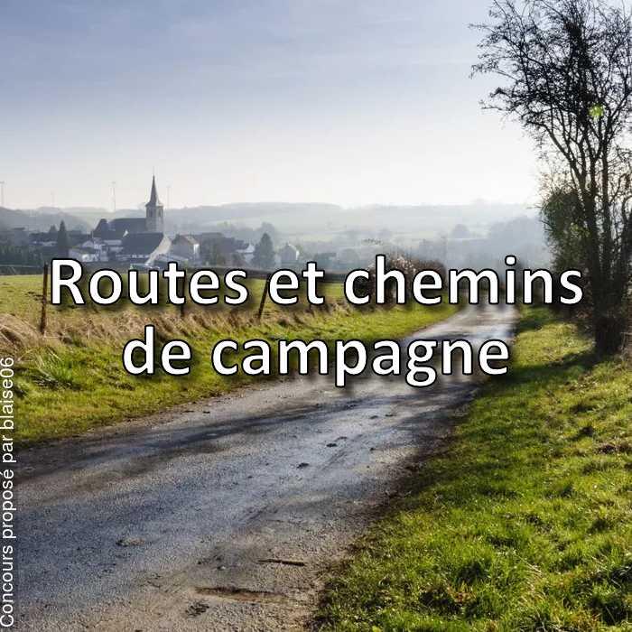 Concours Photo - Routes et chemins de campagne