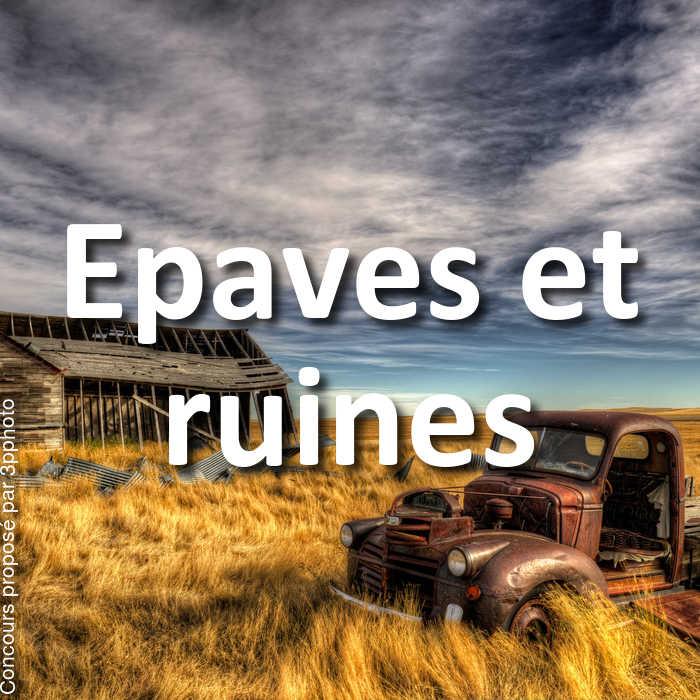 Concours Photo - Epaves et ruines