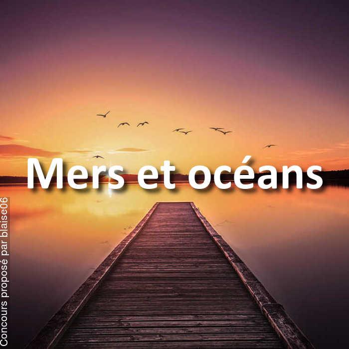Concours Photo - Mers et océans