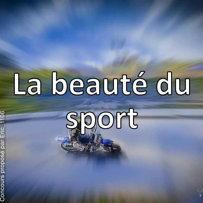 Concours Photo - La beauté du sport