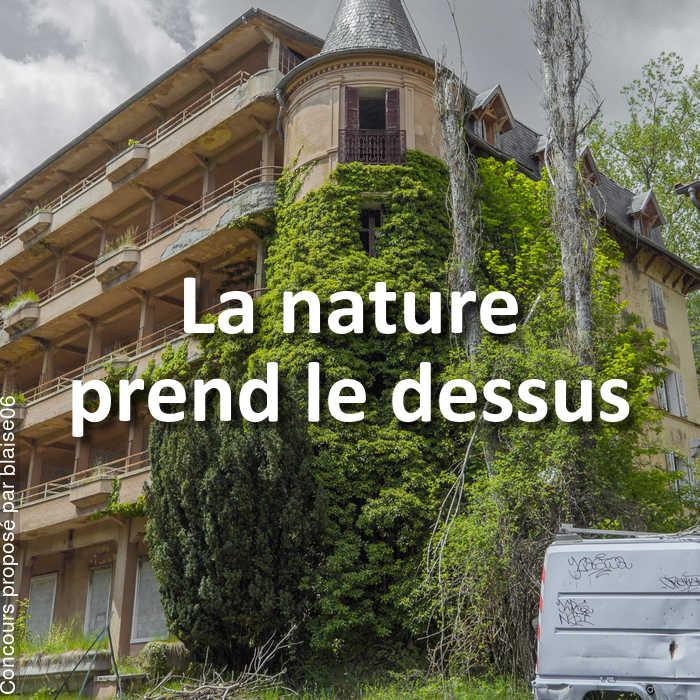 Concours Photo - La nature prend le dessus