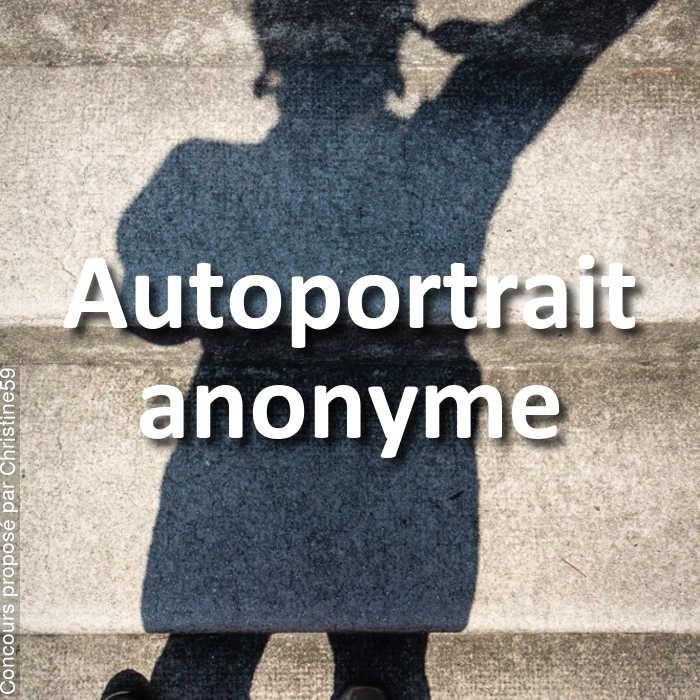 Concours Photo - Autoportrait anonyme