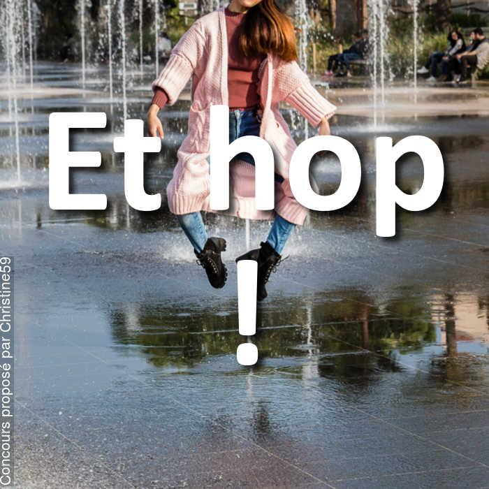 Concours Photo - Et hop !