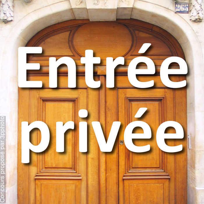Concours Photo - Entrée privée