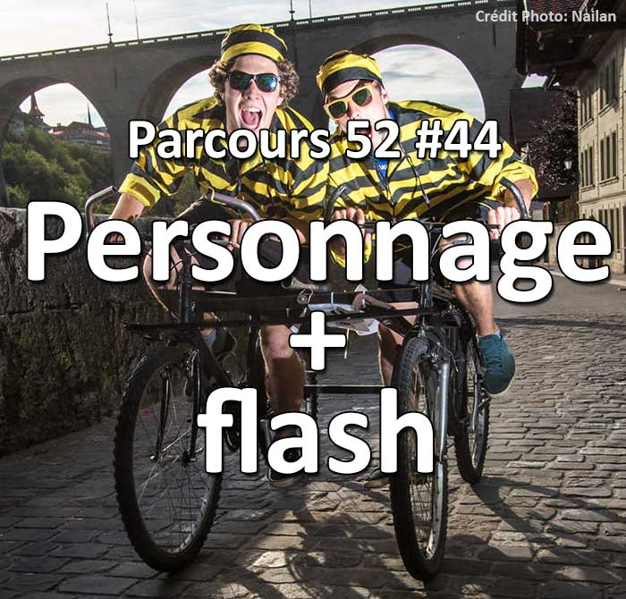 Concours Photo - Personnage Paysage et Flash