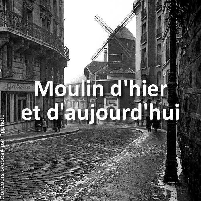 Concours Photo - Moulin d'hier et d'aujourd'hui