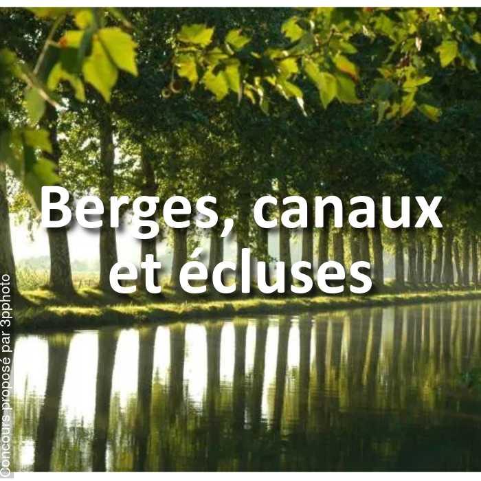 Concours Photo - Berges, canaux et écluses
