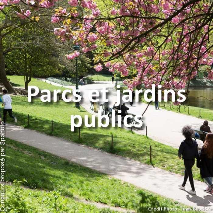 Concours Photo - Parcs et jardins publics