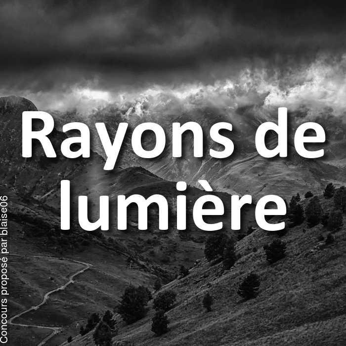 Concours Photo - Rayons de lumière