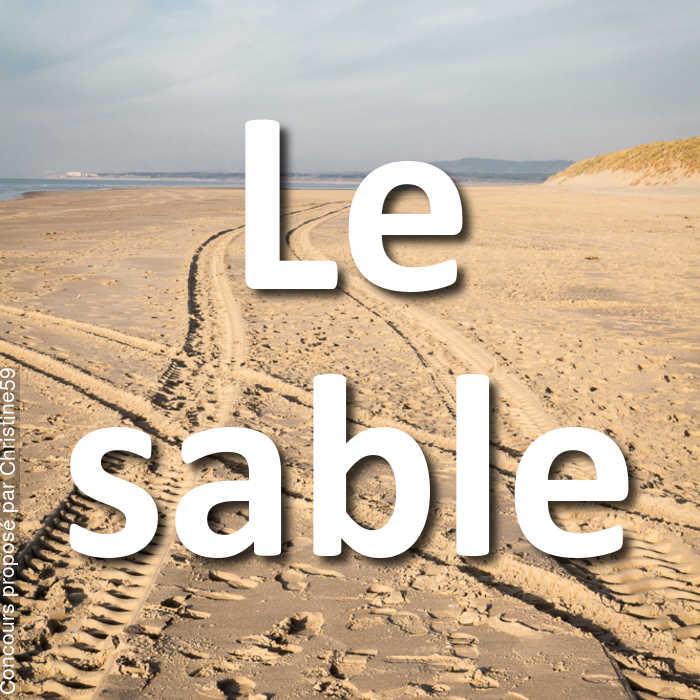 Concours Photo - Le sable