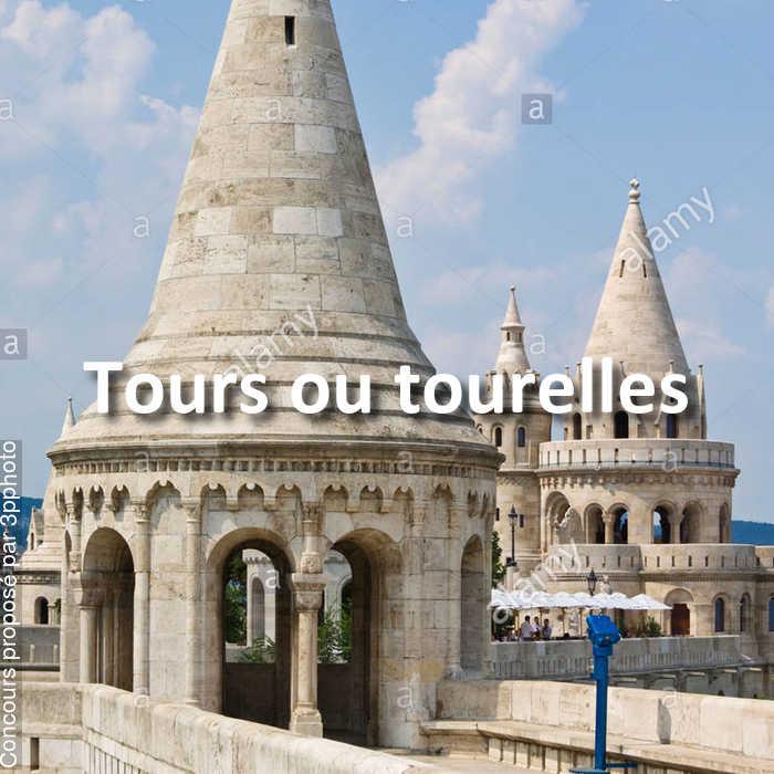 Concours Photo - Tours ou tourelles