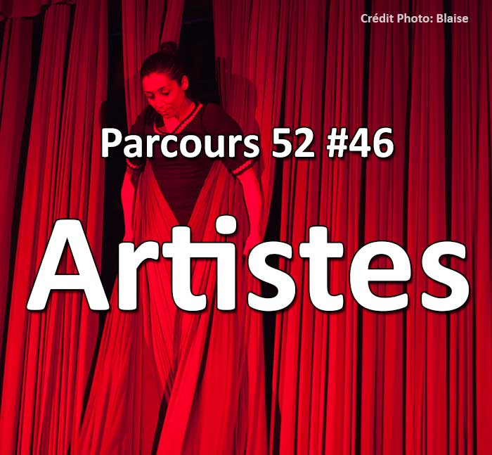 Concours Photo - Artistes - Parcours 52 #46