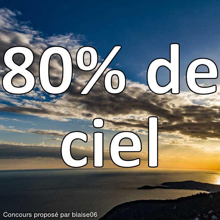 Concours Photo - 80 pourcent de ciel