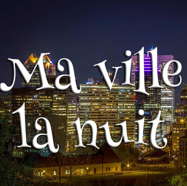 Concours Photo - Ma ville la nuit