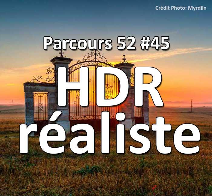 Concours Photo - HDR R2aliste - Parcours 52 #45