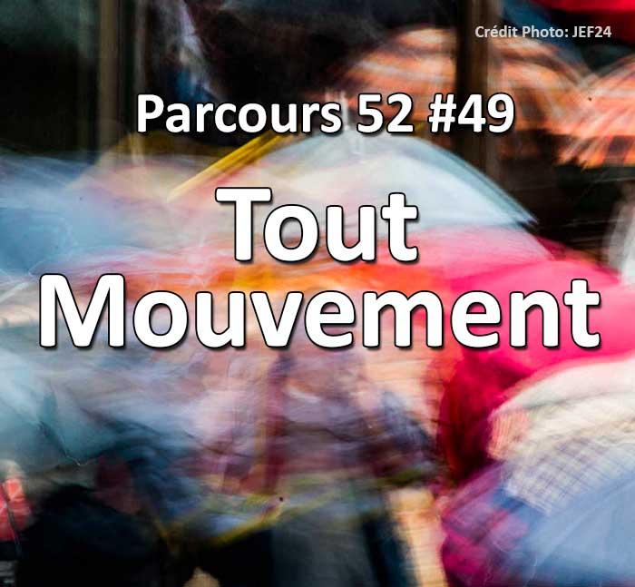 Concours Photo - Tout mouvement