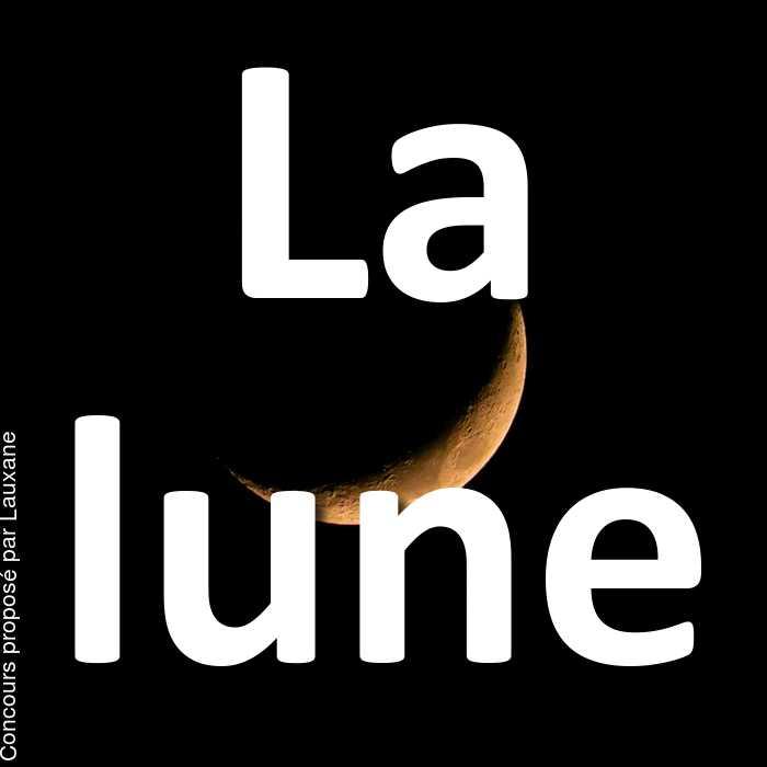 Concours Photo - La lune