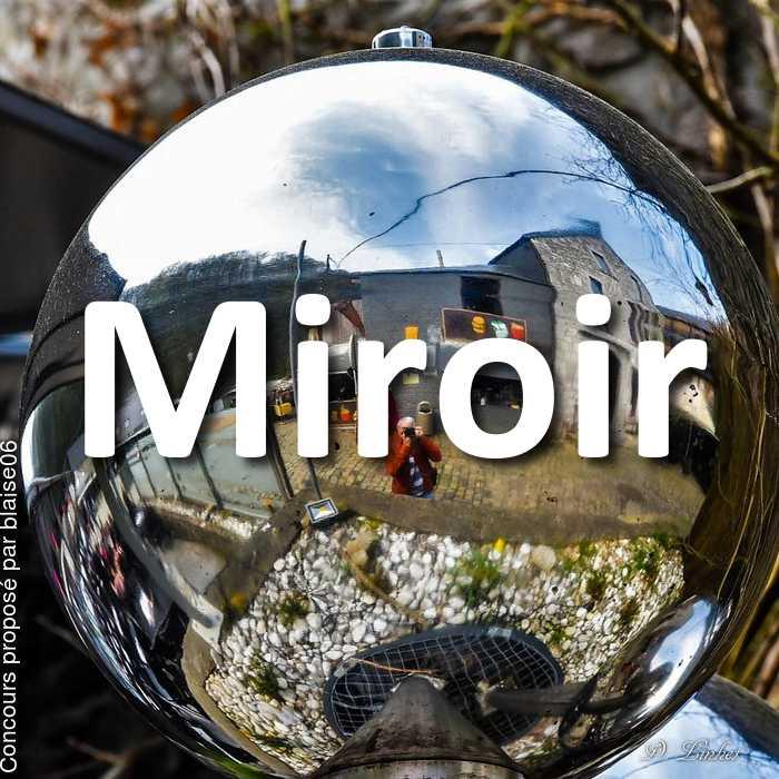 Concours Photo - Miroir