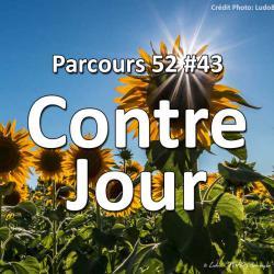Concours Photo Contre Jour: Parcours 52 #43