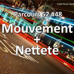 Concours Photo Mouvement et Netteté - Parcours 52 #48