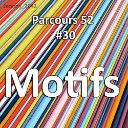 Concours Photo Motifs - Parcours 52 #30