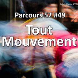 Concours Photo Tout mouvement